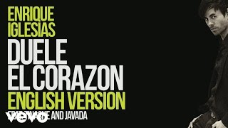 Enrique Iglesias Feat. Tinashe & Javada - Duele El Corazon (English Version) ( 2016 )