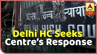 Ajit Doval's phone tapping: Delhi HC seeks Centre's response - ABPNEWSTV