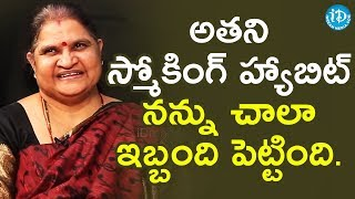 His Smoking Habit Troubled Me - Madhu Babu's Wife || Dil Se With Anjali - IDREAMMOVIES