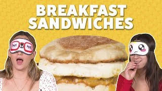 We Tried Fast Food Breakfast Sandwiches | TASTE TEST - FOODNETWORKTV