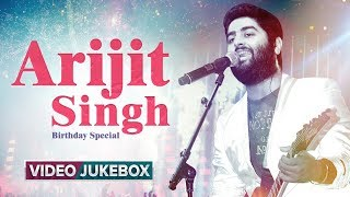 Happy Birthday Arijit Singh | Best Of Arijit Singh | Romantic Bollywood Songs | Eros Now - EROSENTERTAINMENT