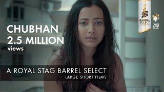Chubhan | Shweta Basu Prasad | Royal Stag Barrel Select Large Short Films - YOUTUBE