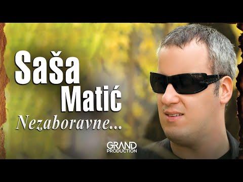 Sasa Matic - Puce puska u dolini Drima - (Audio 2010)
