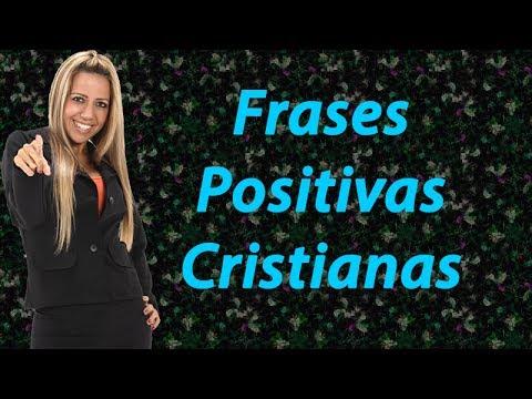 Frases Positivas Cristianas, Frases y Pensamientos Para Reflexionar