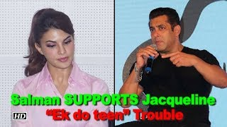 "Salman SUPPORTS Jacqueline on ""Ek do teen"" Legal Trouble - IANSLIVE"