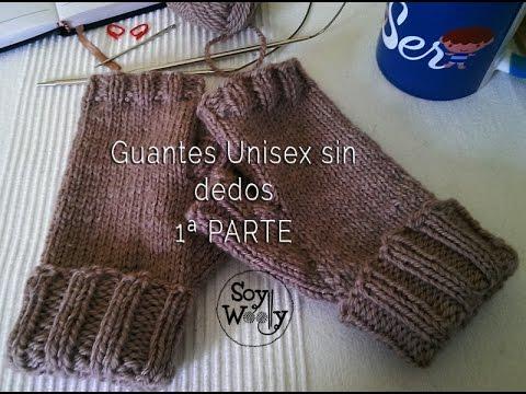 Guantes Unisex sin dedos tejidos con dos agujas 1ª PARTE