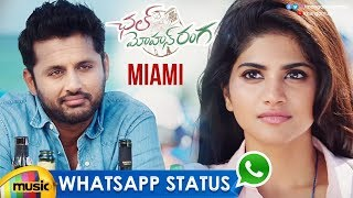 Miami Song WhatsApp Status Video | Chal Mohan Ranga Movie | Nithiin | Megha Akash | Mango Music - MANGOMUSIC