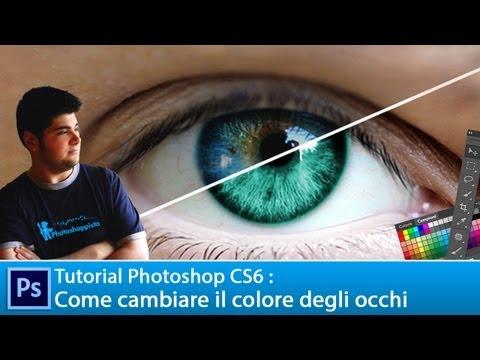 Tutorial Photoshop CS6:  Come cambiare il colore degli occhi