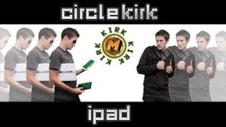 Is that an iPad? | CircleKirk