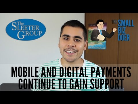 Mobile and Digital Payments Continue to Gain Support
