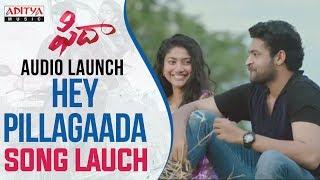 Hey Pillagaada Song Launch At Fidaa Audio Launch Live || Varun Tej, Sai Pallavi || Sekhar Kammula - ADITYAMUSIC