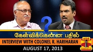 Best of Kelvikkenna Bathil : Interview with Colonel R Hariharan – Thanthi TV Show