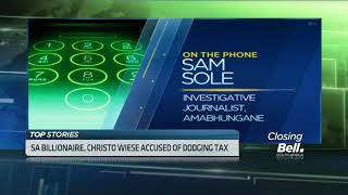 SA billionaire Christ Wiese accused of dodging tax - ABNDIGITAL
