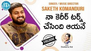 Singer & Music Director Saketh Komanduri Full interview || Celeb Lifestyles With Deeksha Sid - IDREAMMOVIES