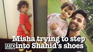 Misha trying to step into Shahid's shoes - IANSINDIA
