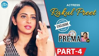 Actress Rakul Preet Singh Exclusive Interview Part #4 || Dialogue With Prema |Celebration Of Life - IDREAMMOVIES