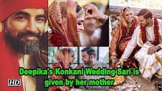 Deepika's Konkani Wedding Sari is given by her mother| Sabyasachi - IANSINDIA