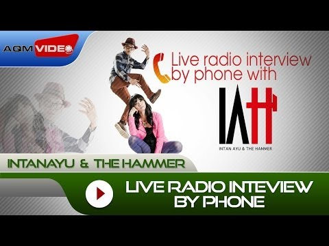 Intan Ayu & The Hammer - Live Radio Inteview by Phone