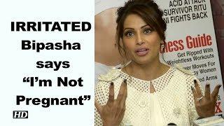 """Bipasha Basu is IRRITATED says """"I'm Not Pregnant"""" - IANSINDIA"""