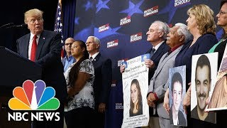Trump Addresses Families Who Lost Children To Crimes By Undocumented Immigrants | NBC News - NBCNEWS