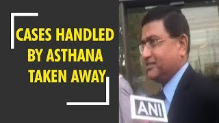 Important cases handled by Rakesh Asthana taken away: Sources - ZEENEWS