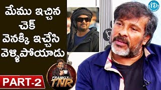 Chota K Naidu Exclusive Interview - Part#2 || Frankly With TNR || Talking Movies with iDream - IDREAMMOVIES