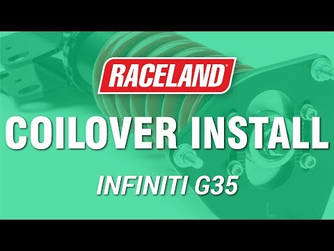 How To Install Raceland Infiniti G35 Coilovers
