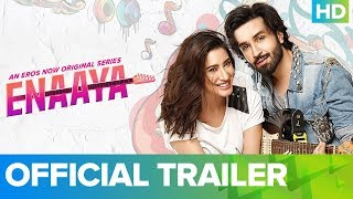 Enaaya - Exclusive Trailer | Eros Now Originals Series | All Episodes Live on 21st Jan 2019 - EROSENTERTAINMENT