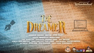 THE DREAMER Telugu Short film II  Directed by Jivan Sujitt II Wanderlust Production II - YOUTUBE