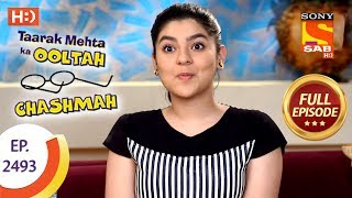 Taarak Mehta Ka Ooltah Chashmah - Ep 2493 - Full Episode - 20th June, 2018 - SABTV