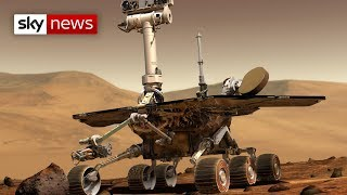 NASA declares Opportunity rover dead after 15 years on Mars - SKYNEWS