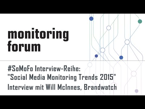 #somofo15 Interview mit Will McInnes, Brandwatch