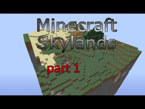 Minecraft Skylands episode 1: Bigger then skyblock
