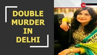 Delhi Double Murder: Fashion designer, domestic help killed in Vasant Kunj - ZEENEWS