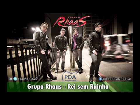 Rei Sem Rainha - Grupo Rhaas - OFICIAL HD
