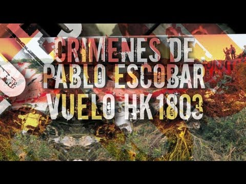 Crimenes de Pablo Escobar: Vuelo HK 1803- Testigo Directo HD