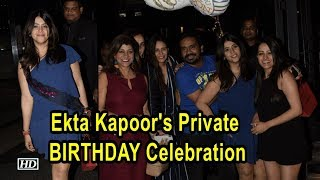 Ekta Kapoor's Private BIRTHDAY Celebration - IANSINDIA