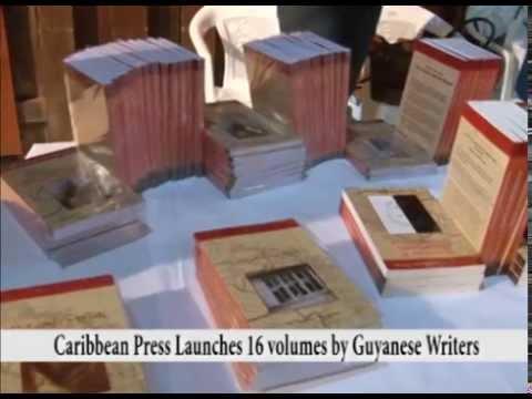 Guyana Press Launches 16 volumes by Guyanese writers.