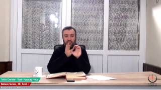 002 Bakara Suresi II. Kur 030. Ayetin Tefsiri-2 (Yasin Karataş Hoca)
