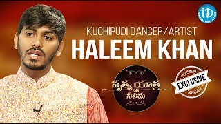 Kuchipudi Dancer & Actor Haleem Khan Exclusive Interview || Nrithya Yathra With Neelima #1 - IDREAMMOVIES