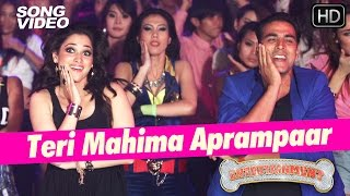Teri Mahima Aprampaar - It's Entertainment | Akshay Kumar, Tamannaah - Latest Bollywood Song 2014 - TIPSMUSIC