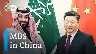 Mohammed bin Salman wraps Asia tour in China | DW News - DEUTSCHEWELLEENGLISH