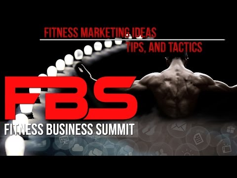 Fitness Marketing Ideas, Tips, and Tactics from Fitness Business Summit