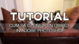 Tutoriale - Photoshop - Cum se cloneaza un obiect/om in Photoshop
