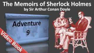 Adventure 09 - The Memoirs of Sherlock Holmes by Sir Arthur Conan Doyle view on youtube.com tube online.