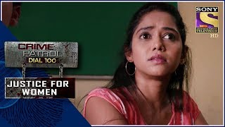 Crime Patrol | ज्वलित | Justice For Women - SETINDIA