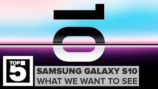 Samsung Galaxy S10: What we want to see - CNETTV