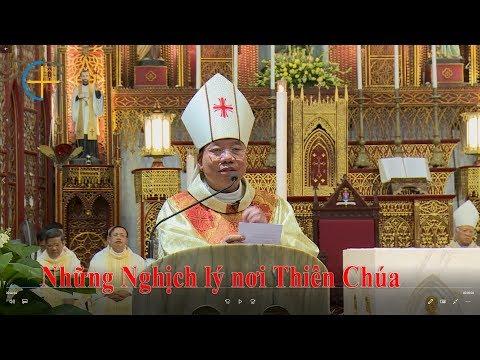 Những nghịch lý nơi Thiên Chúa - Đức Tổng Giám mục Giuse Vũ Văn Thiên