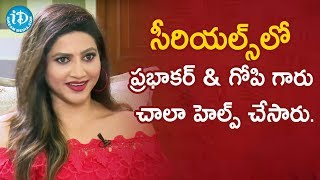 Prabhakar & Gopi Helped Me a lot - Serial Actress Rishika | Soap Stars with Anitha #52 - IDREAMMOVIES