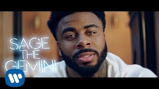 Sage The Gemini - Now & Later ( Video ) ( 2016 )
